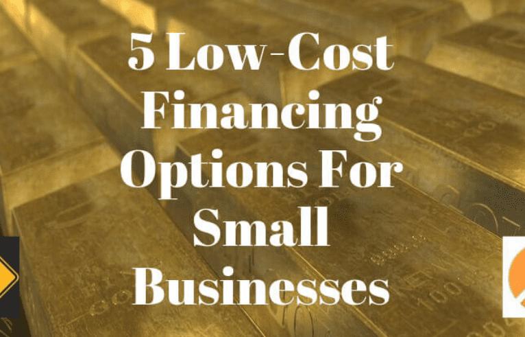 5 opciones de financiamiento de bajo coste para pequeñas empresas