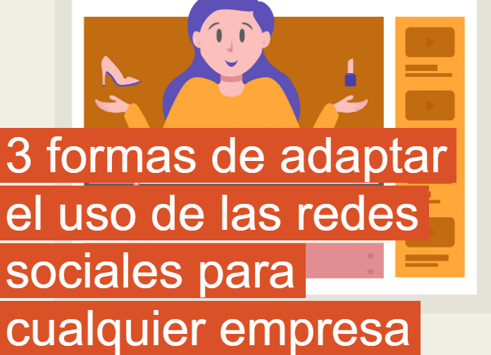 PYME: 3 formas de adaptar tus Redes Sociales