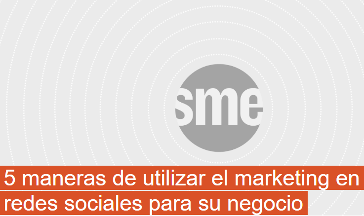PYME: 5 formas de utilizar el Marketing en RRSS para tu negocio