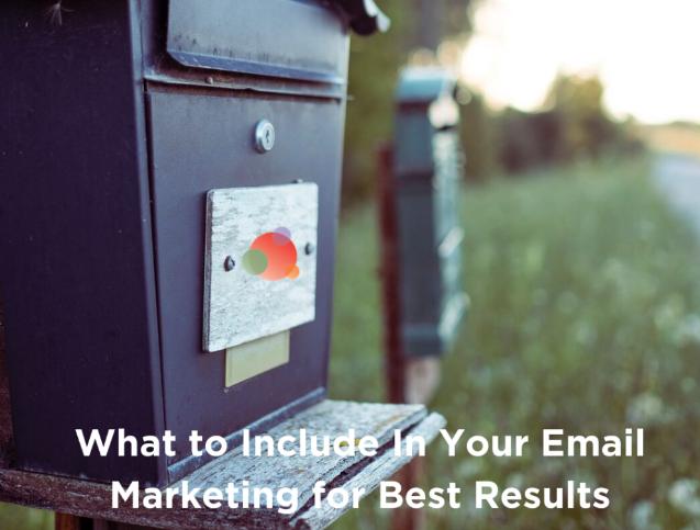 eMail Marketing: Qué incluir para obtener mejores resultados