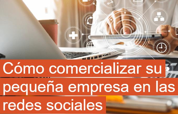 Cómo comercializar su pequeña empresa en las redes sociales