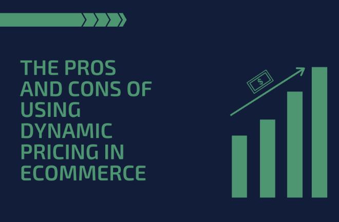 eCommerce: Los pros y contras del uso de precios dinámicos