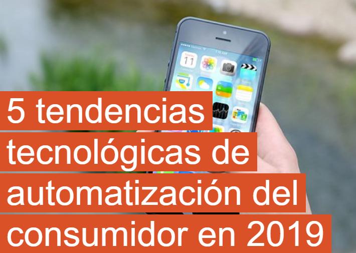 SEM: 5 tendencias tecnológicas de automatización en 2019