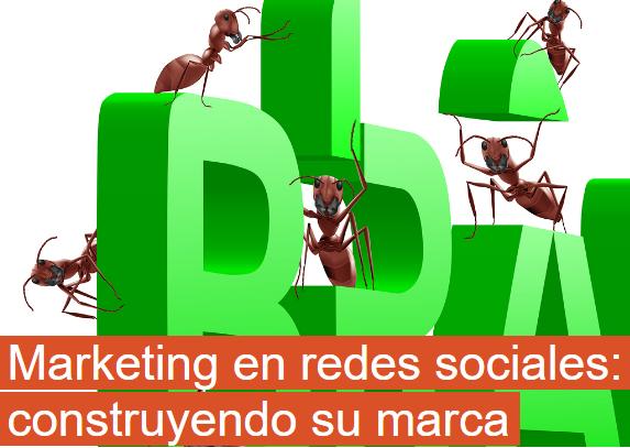 Redes Sociales: construyendo tu propia Marca