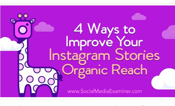 Instagram: 4 maneras de mejorar el alcance de tus Stories.