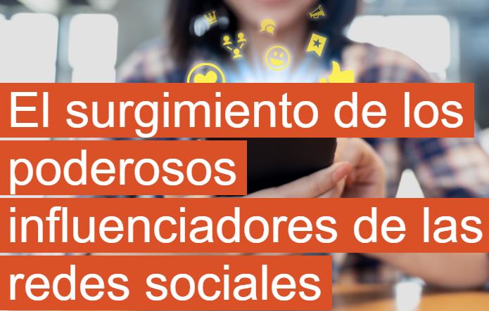 Redes Sociales: El auge de los poderosos Influencers
