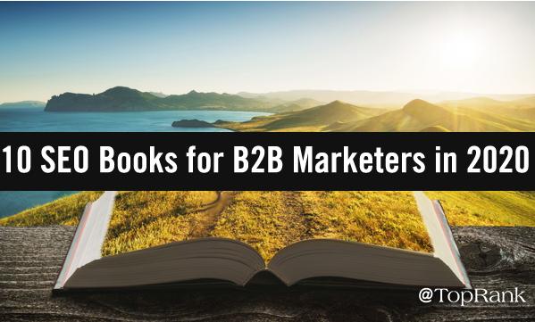 B2B: Los diez libros de SEO para Marketers B2B en 2020