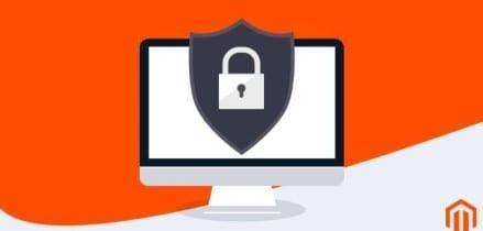 Magento Security: Guía de 11 pasos para proteger su tienda online