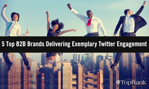Las 5 mejores marcas B2B que ofrecen buen compromiso en Twitter