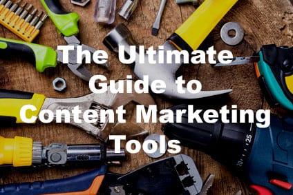 La guía definitiva para herramientas de marketing de contenido