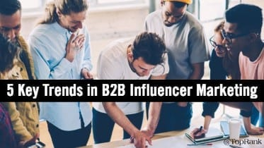 5 tendencias en B2B Influencer Marketing Plus Critical Dos y Donts