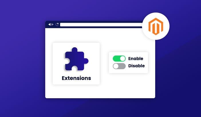 Aprende a habilitar o deshabilitar extensiones en Magento 2