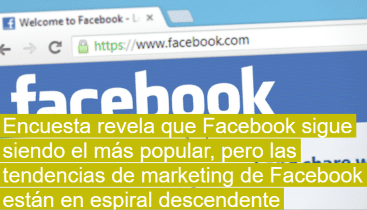 Facebook sigue siendo el más popular, pero desciende en marketing