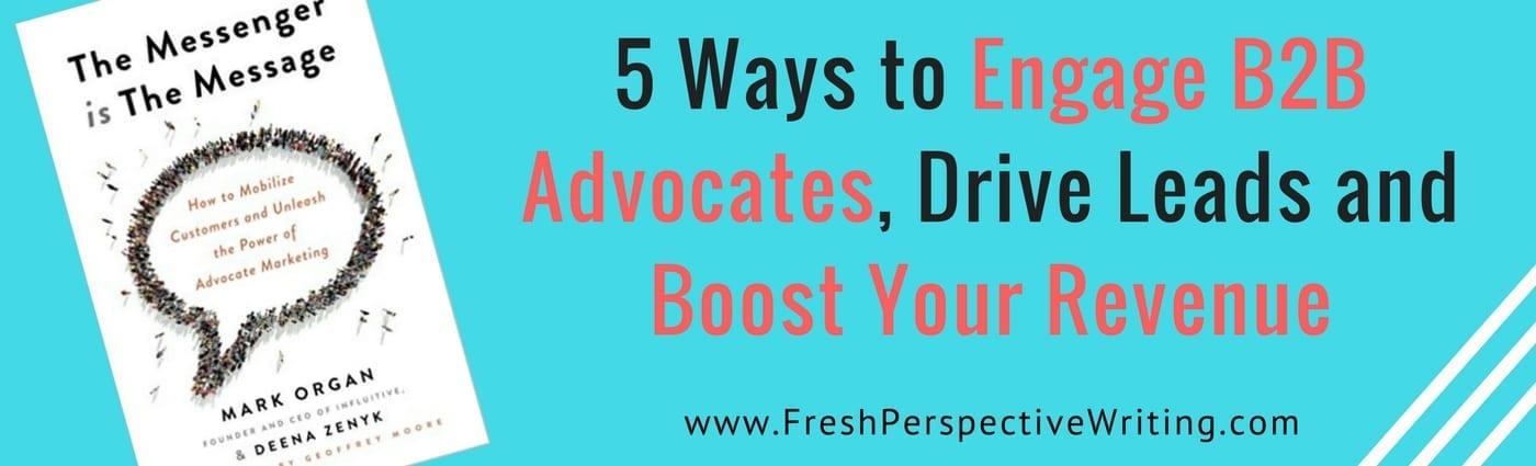 5 maneras de involucrar al B2B, conseguir leads e ingresos