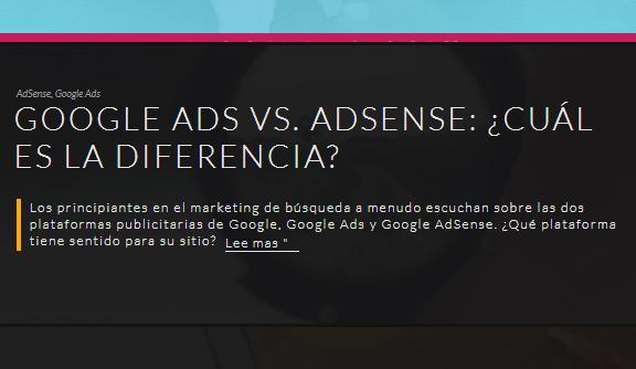 Google: Google Ads vs. AdSense ¿Cuál es la diferencia?