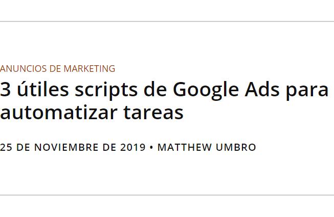 Google: 3 scripts de Google Ads para automatizar tareas