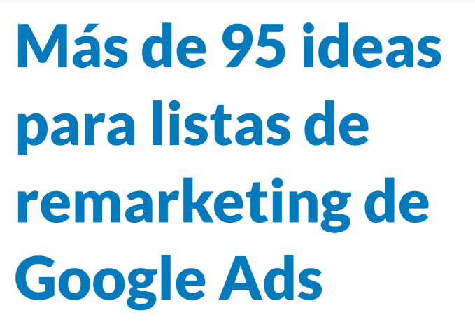 AdWords: Más de 95 ideas para listas de reMarketing