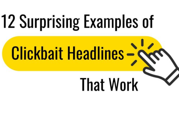Contenido: 12 ejemplos de titulares Clickbait que funcionan