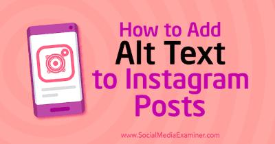 Cómo agregar texto alternativo a las publicaciones de Instagram