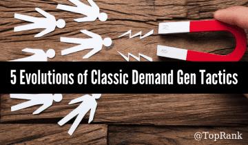 Demanda B2B: 5 nuevas evoluciones para tácticas probadas