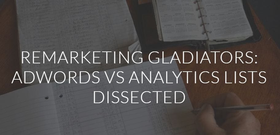 Remarketing de AdWords vs listas de Analytics diseccionadas