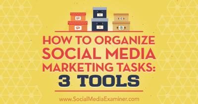 Organizar tareas de marketing en redes sociales: 3 herramientas