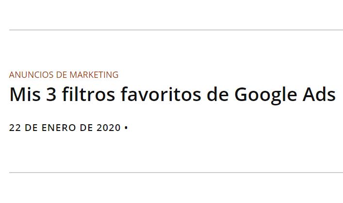 Google: Mis 3 filtros de Google Ads favoritos